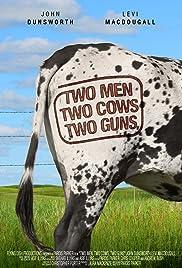 Two Men, Two Cows, Two Guns Poster
