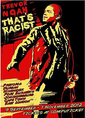 Trevor Noah: That's Racist