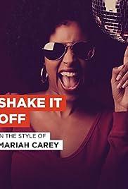 Mariah Carey: Shake It Off Poster