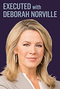 Primary photo for Executed with Deborah Norville