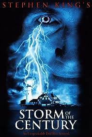 Storm of the Century (1999) Poster - TV Show Forum, Cast, Reviews
