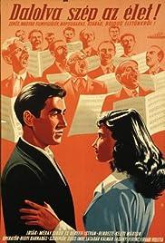 Dalolva szép az élet Poster