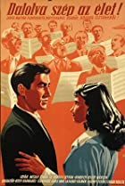 Dalolva szép az élet (1950) Poster