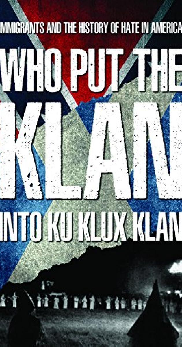 Who Put the Klan Into Ku Klux Klan (2018)