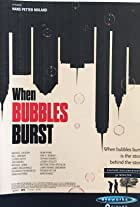 When Bubbles Burst