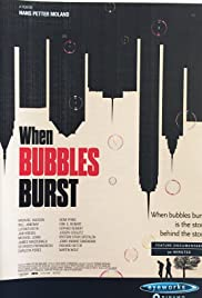 When Bubbles Burst Poster