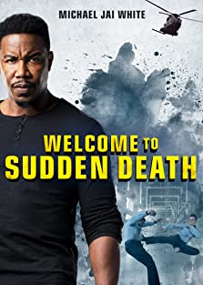 Welcome to Sudden Death (2020 Video)