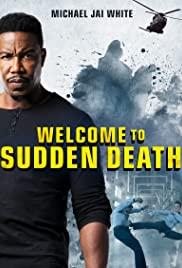 Welcome to Sudden Death (2020) Poster - Movie Forum, Cast, Reviews