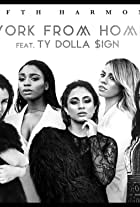 Fifth Harmony feat. Ty Dolla Sign: Work from Home