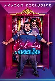Luis Lobianco in Carlinhos & Carlão (2019)