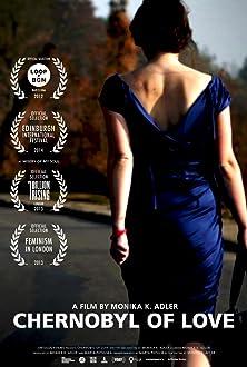 Chernobyl of Love (2012)