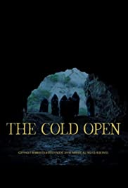 The Cold Open Poster