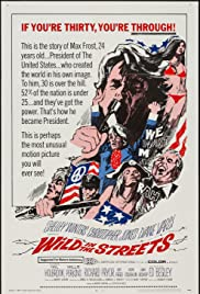 Wild in the Streets (1968) Poster - Movie Forum, Cast, Reviews