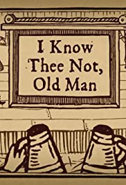 I Know Thee Not, Old Man Poster
