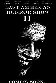 Last American Horror Show: Volume II Poster