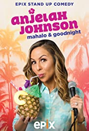 Anjelah Johnson: Mahalo & Good Night
