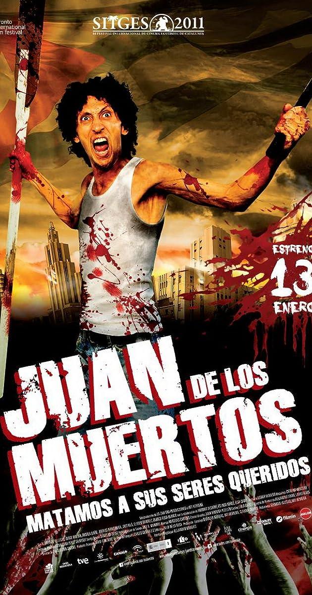 Juan Of The Dead 2011 Imdb