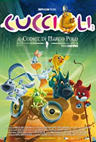 Cuccioli: Il codice di Marco Polo (2010)