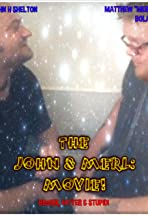 The John & Merl Movie: Bigger, Fatter and Stupid