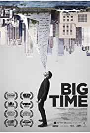 Watch Movie Big Time (2017)