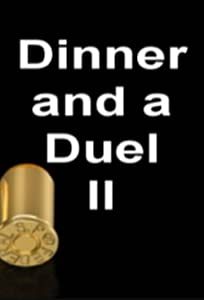 Best movies downloads free Dinner and a Duel II [1280p]