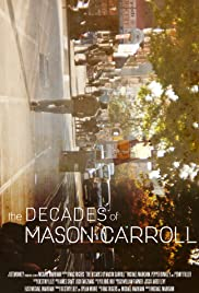 The Decades of Mason Carroll Poster