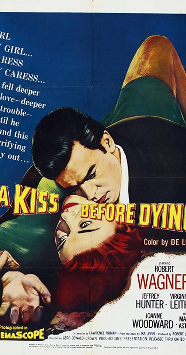 Watch Full HD Movie A Kiss Before Dying (1956)