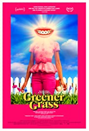 Download Greener Grass (2019) Movie