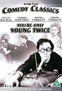 Best site download full movies You're Only Young Twice [720x400]