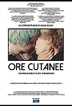 Ore Cutanee