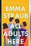 Mwm Studios Developing Emma Straub Novel 'All Adults Here' Into Series With 'Girls' Sarah Heyward