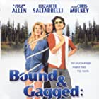 Bound and Gagged: A Love Story (1993)