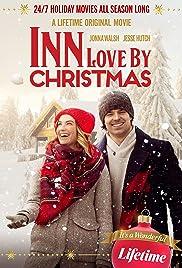 Inn Love by Christmas(2020) Poster - Movie Forum, Cast, Reviews