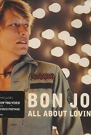 Bon Jovi: All About Lovin' You Poster