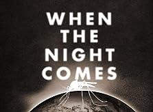 When the Night Comes (2010)