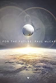 Primary photo for Paul McCartney: Hope for the Future