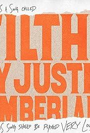 Justin Timberlake: Filthy Poster