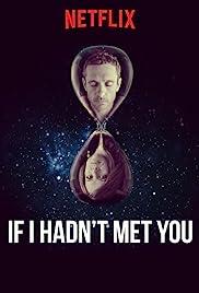 Se eu não tivesse te conhecido