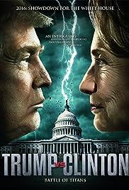 Trump vs. Clinton: Clash of the Titans Poster