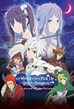 Is It Wrong to Try to Pick Up Girls in a Dungeon - Arrow of the Orion