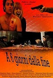 A sei giorni dalla fine Poster