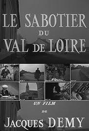 Le sabotier du Val de Loire Poster
