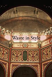 Waste in Style