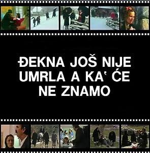 Full movie hd free watch Djekna jos nije umrla, a ka' ce ne znamo by Mihailo Vukobratovic [Bluray]