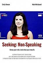 Seeking: Non-Speaking