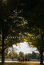 Everything Stays