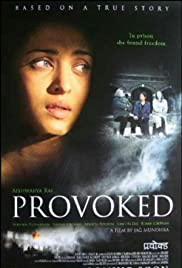 Provoked: A True Story(2006) Poster - Movie Forum, Cast, Reviews
