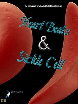 The Jamarcus Newton Sickle Cell Documentary: Heartbeats & Sickle Cell