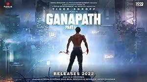 Ganapath song lyrics