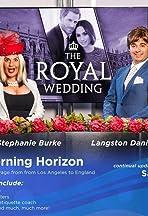 BBZ Good Morning Horizon: The Royal Wedding LIVE Coverage